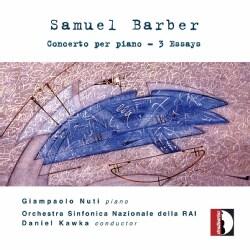 Giampaolo Nuti - Barber: Piano Concerto & 3 Essays