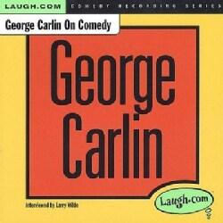 George Carlin - George Carlin on Comedy