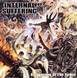 Internal Suffering - Awakening of The Rebel