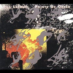 Bill Laswell - Points of Order