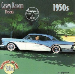 Various - Casey Kasem Presents America's Top Ten Hits: Driving in the 50s
