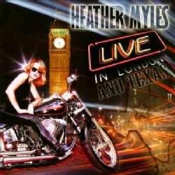 Heather Myles - Live in London & Texas