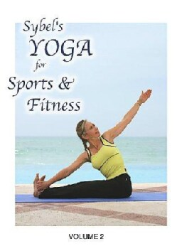 Sybel's Yoga for Sports & Fitness Vol 2 (DVD)