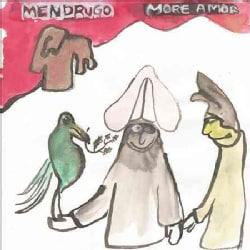 Mendrugo - More Amor