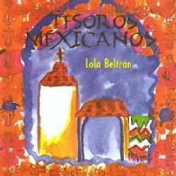 Lola Beltran - Tesoros Mexicanos