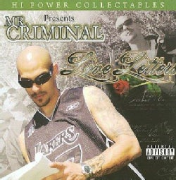 Mr. Criminal - Love Letters (Parental Advisory)