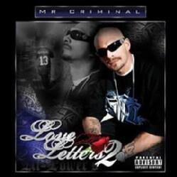 Mr. Criminal - Love Letters 2 (Parental Advisory)