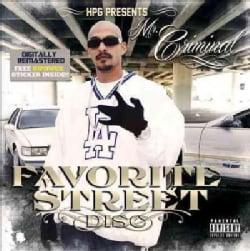 Mr. Criminal - Mr. Criminal Favorite Street Disc