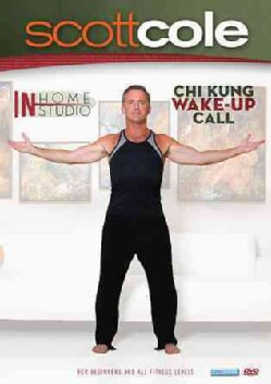 Scott Cole In Home/In Studio: Chi Kung Wake Up Call Workout (DVD)