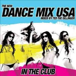 Ted The Dillinger - Dance Mix USA (Continuous DJ Mix)