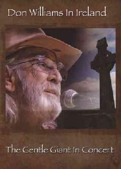 Don Williams In Ireland: The Gentle Giant In Concert (DVD)