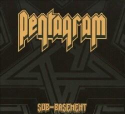 Pentagram - Sub Basement
