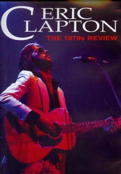 Eric Clapton: The 1970s Review (DVD)