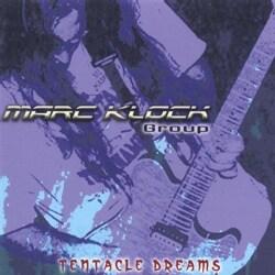 MARC GROUP KLOCK - TENTACLE DREAMS