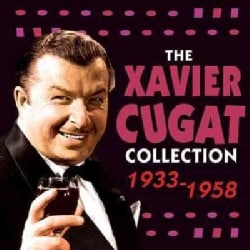 Xavier Cugat - The Xavier Cugat Collection: 1933-1958