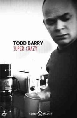 Todd Barry: Super Crazy (DVD)