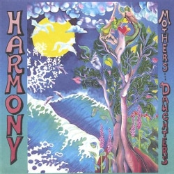 MOTHERS & DAUGHTERS - HARMONY