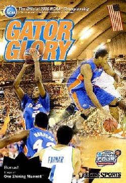 2006 Men's NCAA Championship: Gator Glory (DVD)