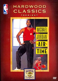 NBA Hardwood Classics Series: Michael Jordan: Air Time (DVD)