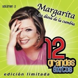 Margarita - 12 Grandes Exitos Vol. 2
