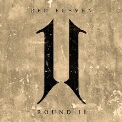 Red Eleven - Round II