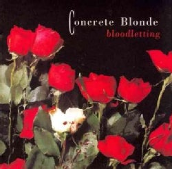Concrete Blonde - Bloodletting (20th Anniversary Edition)