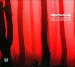 Trentemoller - Live in Concert EP: Roskilde Festival 2007