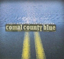 Jason & The Stragglers Boland - Comal Country Blue
