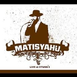 Matisyahu - Live At Stubbs