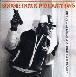 BOOGIE DOWN PRODUCTIONS - BY ALL MEANS NECESSARY