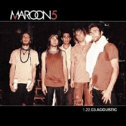 Maroon 5 - 1.22.03 Acoustic