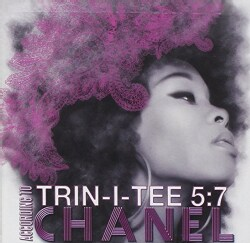Chanel - Trin-I-Tee 5:7, According to Chanel