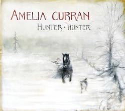 Amelia Curran - Hunter Hunter