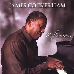 JAMES COCKERHAM - REFLECTIONS OF THE HEART