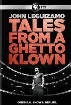 John Leguizamo: Tales From A Ghetto Klown (DVD)
