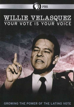 Willie Velasquez: Your Vote Is Your Voice (DVD)