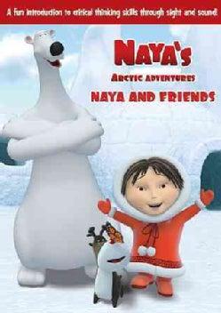 Naya's Arctic Adventures: Naya And Friends (DVD)