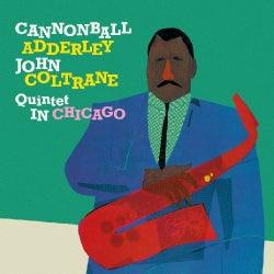 Cannonball Adderley - In Chicago/Cannonball Takes Charge