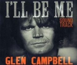 Glen Campbell - I'll Be Me (OST)