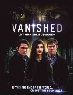 Vanished Left Behind: Next Generation (Blu-ray/DVD)