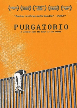 Purgatorio: A Journey Into the Heart of the Border (DVD)