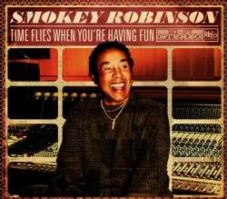 Smokey Robinson - Time Flies When You're Having Fun
