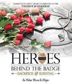 Heroes Behind the Badge: Sacrifice & Survival (Blu-ray Disc)