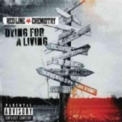 Red Line Chemistry - Dying For A Living