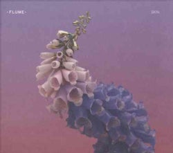 Flume - Skin (Parental Advisory)