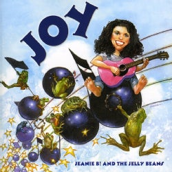 JEANIE B! & THE JELLY BEANS - JOY