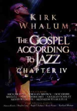The Gospel According To Jazz, Chapter IV (DVD)