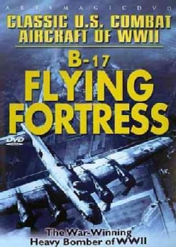 Classic U.S. Combat Aircraft of WWII: B-17 Flying Fortress (DVD)