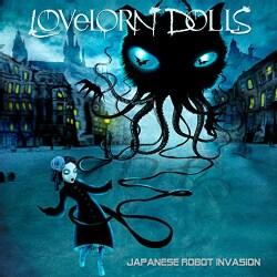 Lovelorn Dolls - Japanese Robot Invasion
