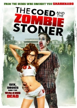 The Coed And The Zombie Stoner (DVD)